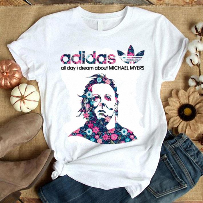 - adidas all day I dream about Michael Myers shirt