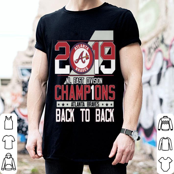 - 2019 NL East Division Champions Atlanta Braves back to back shirt