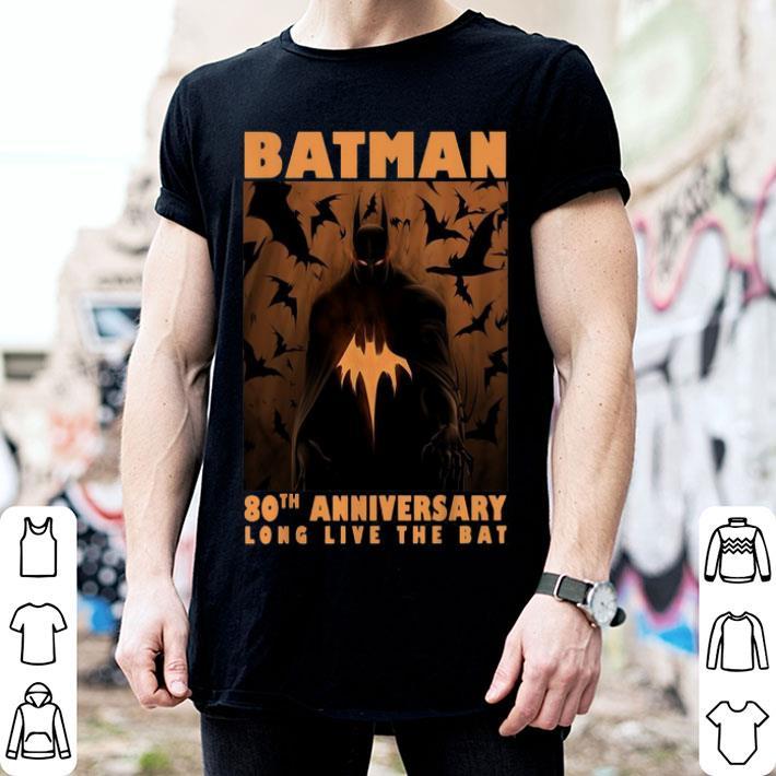 - Batman 80th anniversary long live the bat shirt