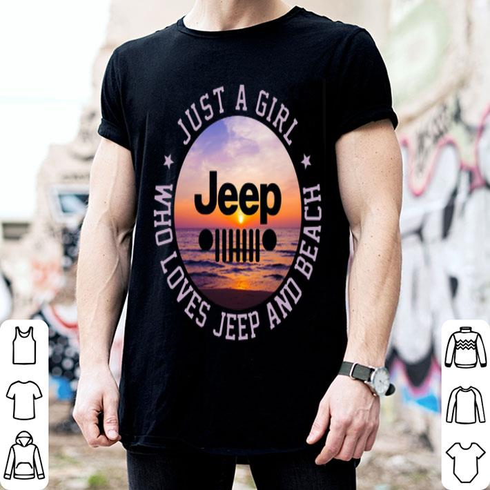 Just a girl jeep who loves jeep and beach shirt