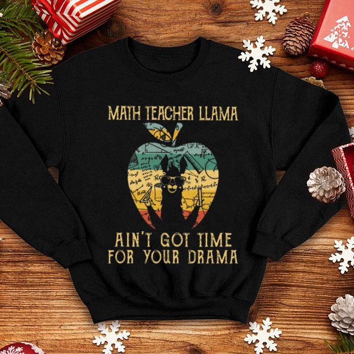 Math teacher llama ain't got time for your drama apple vintage shirt
