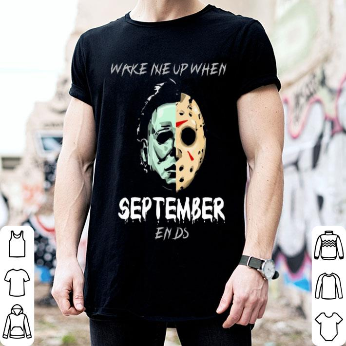 - Michael Myers Wake Me Up When September Ends Jason Voorhees shirt