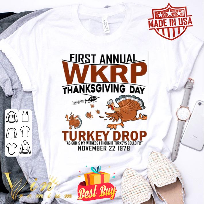 - Chickens first annual wkrp thanksgiving day Turkey drop as god shirt