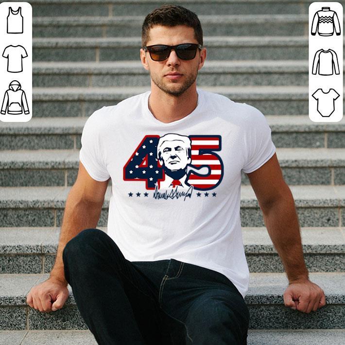 - Donald Trump America's 45th President shirt