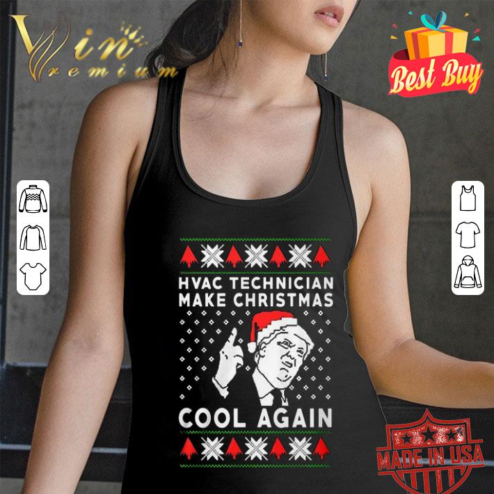 Donald Trump hvac technician make Christmas cool again shirt