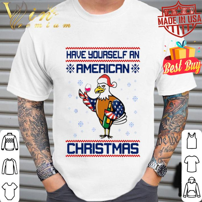 - Eagle Have yourself an American Christmas shirt