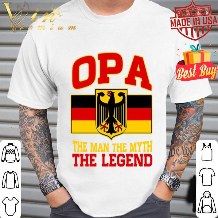 German OPA The Man The Myth The Legend shirt