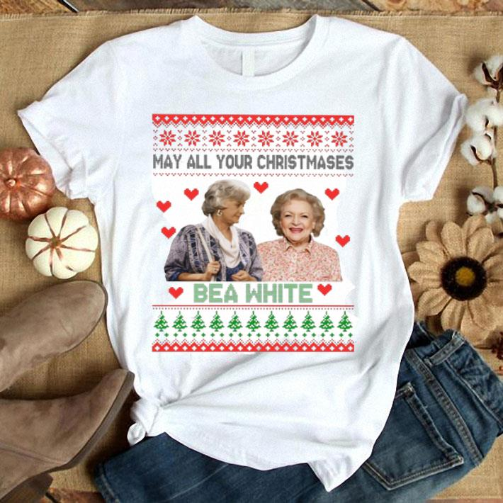 Golden Girls may all your Christmases bea white shirt