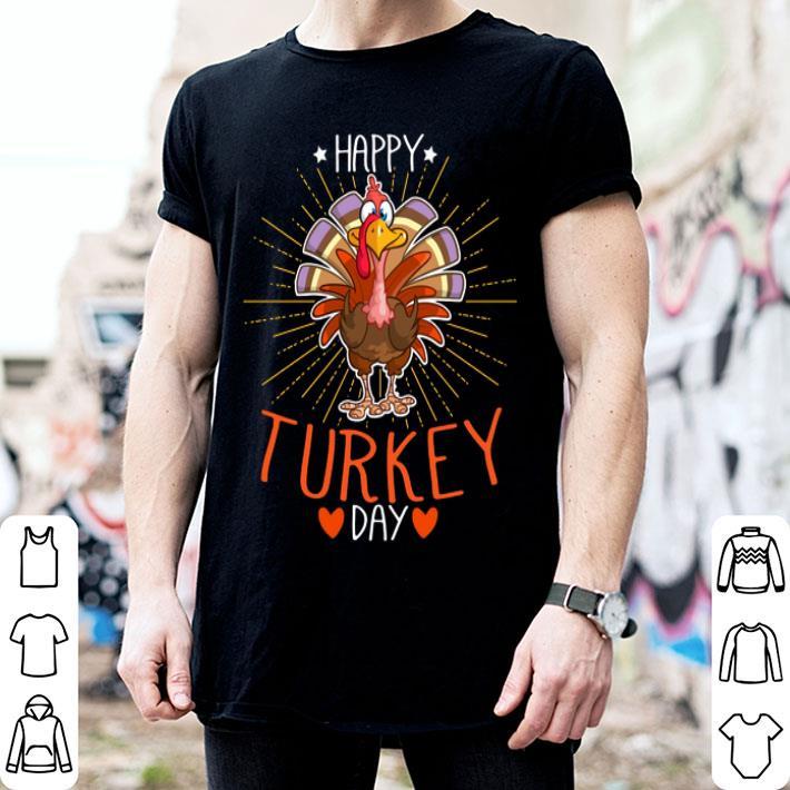 - Happy Turkey day thanksgiving day shirt