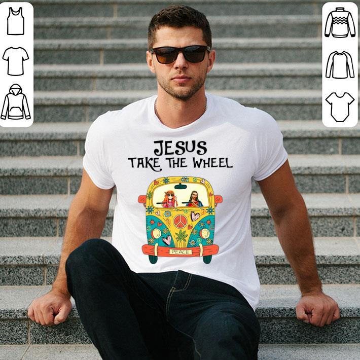 Hippie girl car Jesus take the wheel shirt