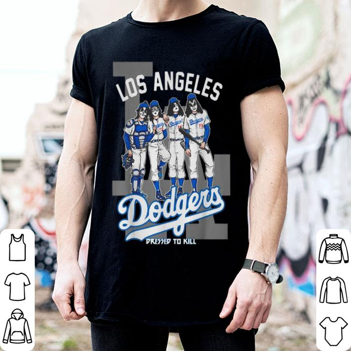 - Los Angeles Dodgers Dressed to Kill Kiss shirt