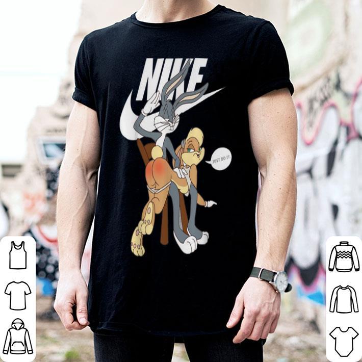 - Nike Bugs Bunny Spanking Lola Just Do It shirt
