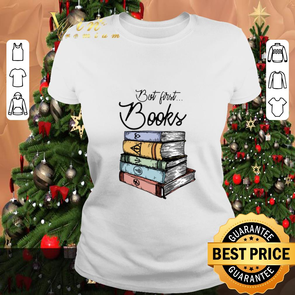 - Official But first books Harry Potter shirt