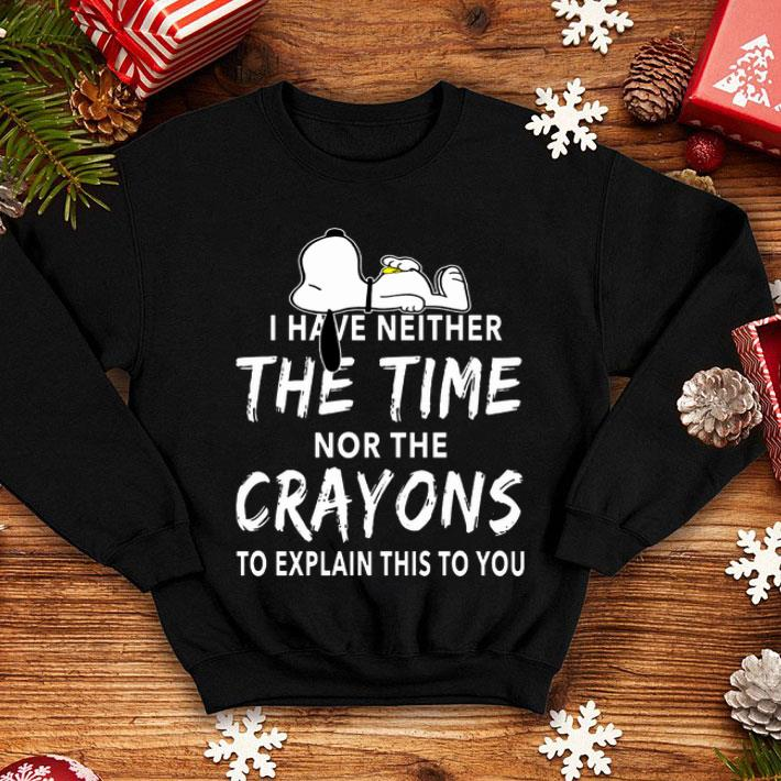 Snoopy i have neither the time nor the crayons shirt