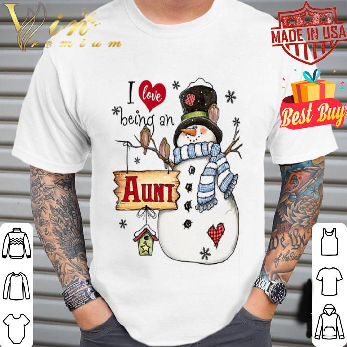 - Snowman I love being a AUNT Christmas shirt