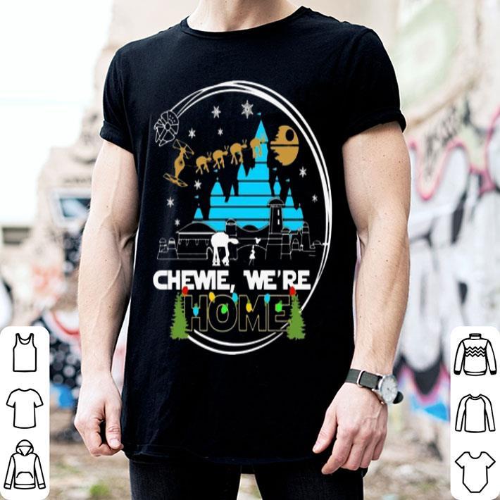 - Star Wars Chewie we're home Christmas shirt