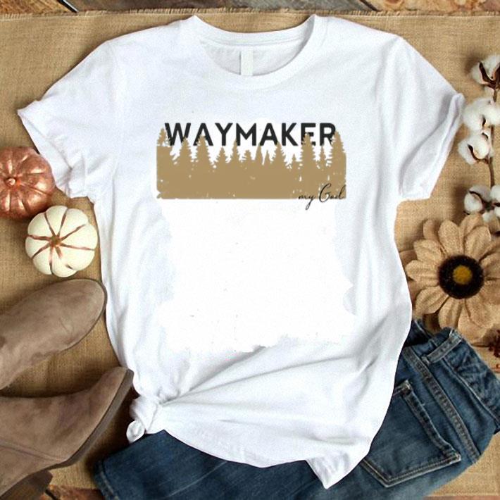 Waymaker Miracle Worker My God shirt