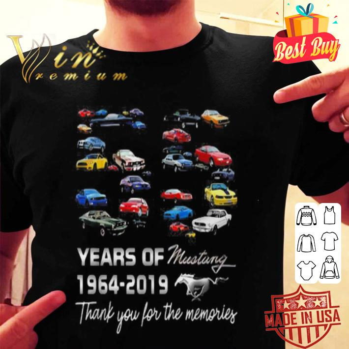 55 Years of Mustang 1964-2019 thank you for the memories shirt