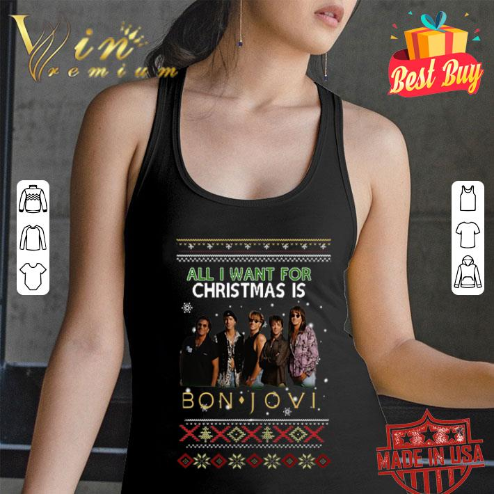 - All I want for Christmas is Bon Jovi sweater