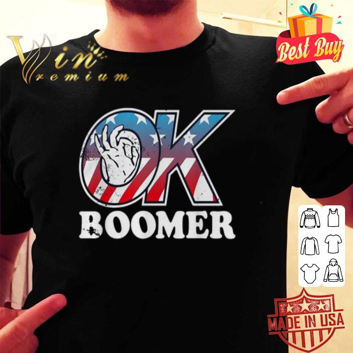 - American flag ok boomer shirt