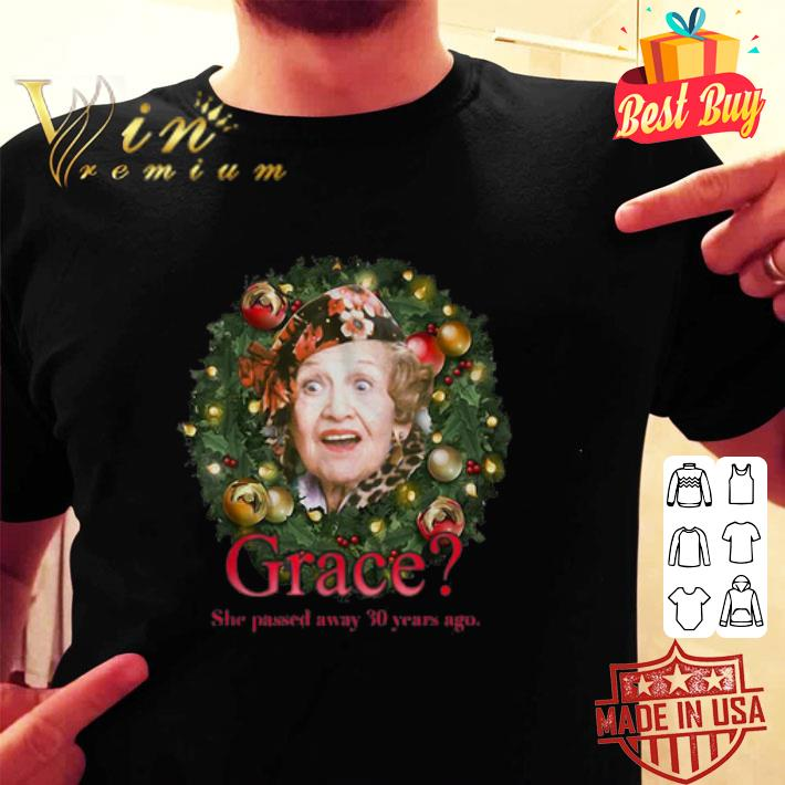 - Aunt Bethany Grace she passed away 30 Years ago Christmas shirt