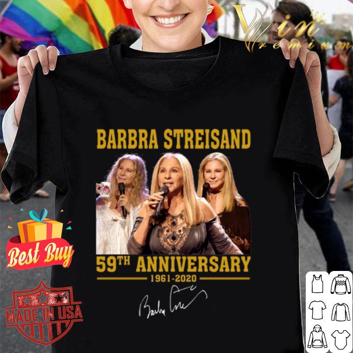 Barbra Streisand 59th Anniversary 1961-2020 signature shirt