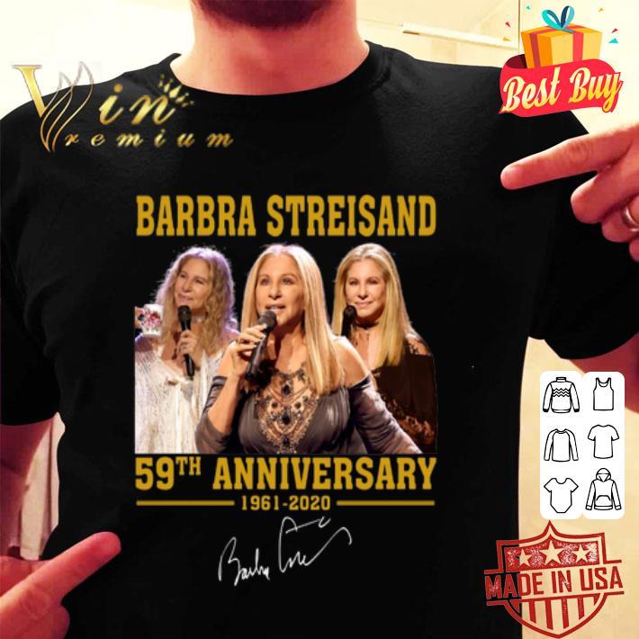 - Barbra Streisand 59th Anniversary 1961-2020 signature shirt