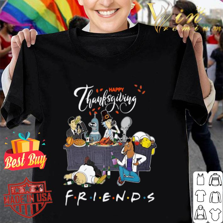 Bender Homer Simpson Rick Bojack Horseman Friends Thanksgiving shirt