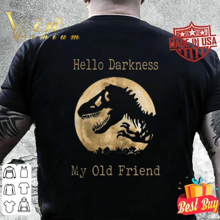 Dinosaur T-Rex hello darkness my old friend sunset shirt