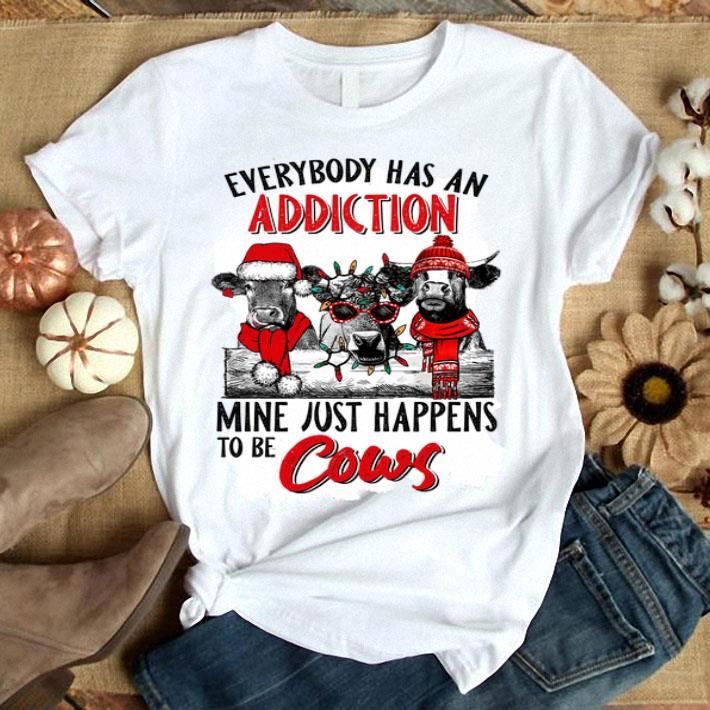 - Everybody has an addiction mine just happens to be cows Christmas shirt
