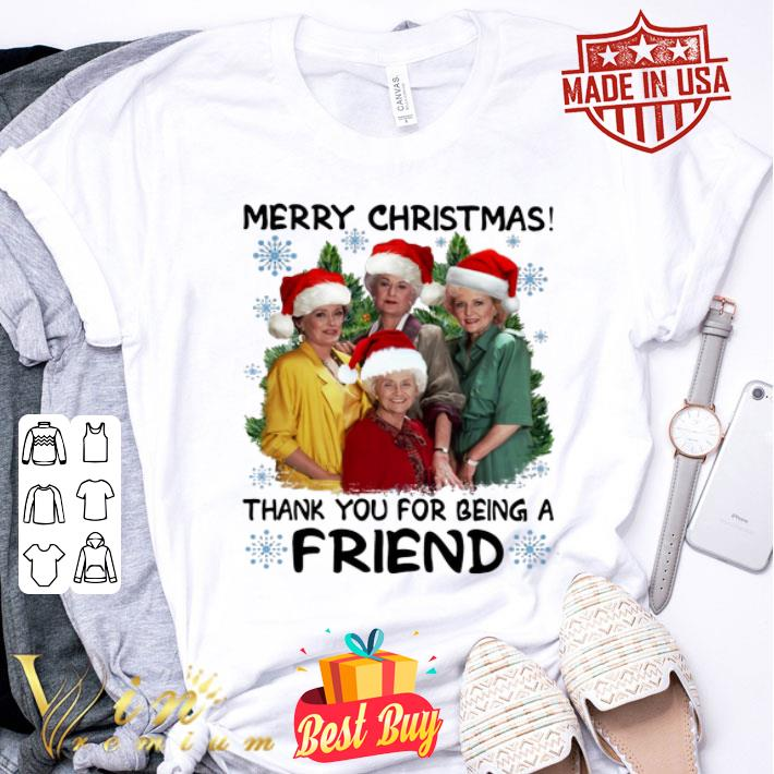 Golden girl Merry Christmas thank you for being a friend shirt