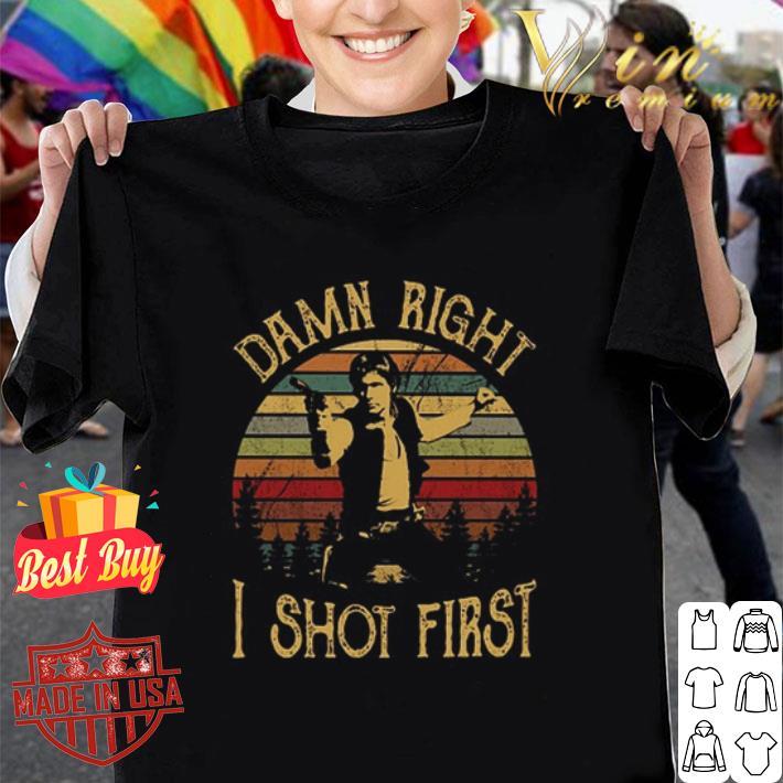 - Han Solo damn right i shot first vintage shirt