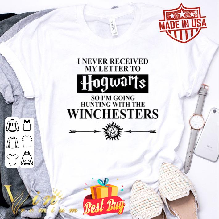 - I never received my letter to Hogwarts so i'm going Winchesters shirt