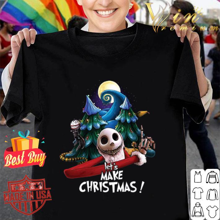 - Jack Skellington let's make Christmas shirt