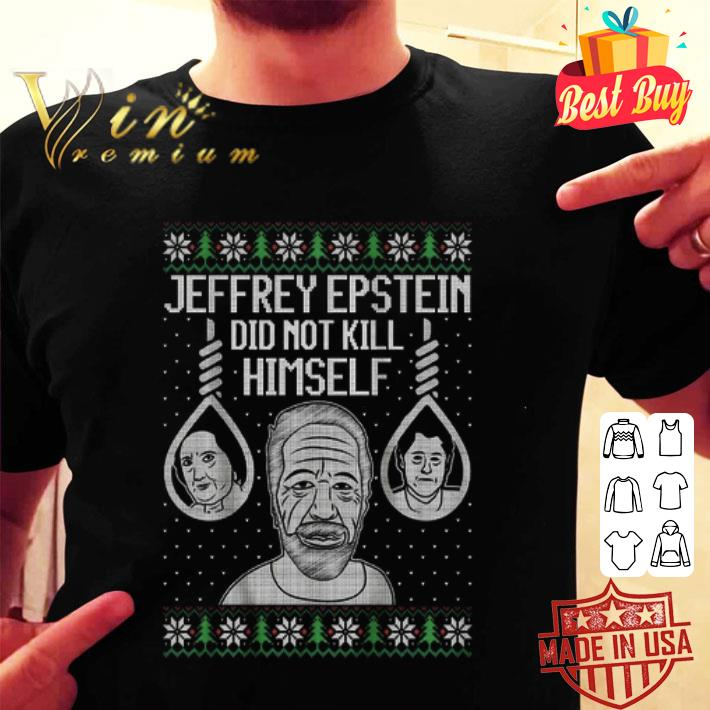 - Jeffrey Epstein did not kill himself ugly Christmas sweater