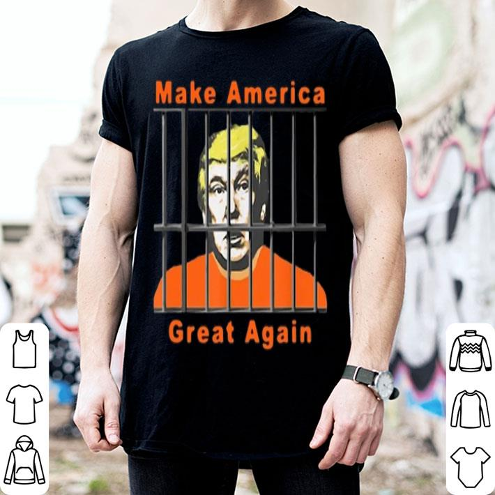 - Lock Trump Up AntiTrump make America great again shirt