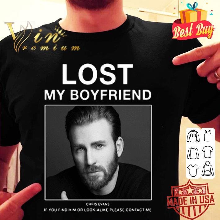 - Lost My Boyfriend Chris Evans if you find him or look alike shirt