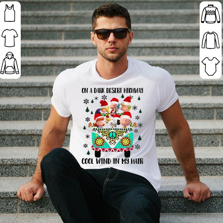 - Peanuts on a dark desert highway cool wind in my hair Christmas shirt