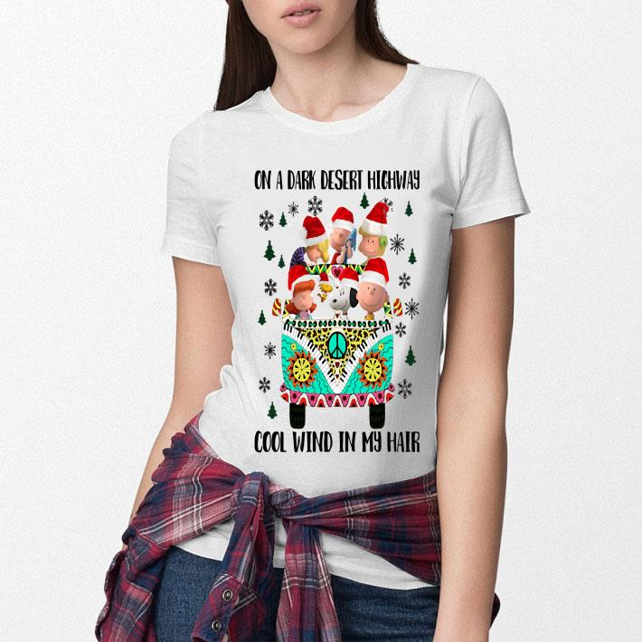 - Peanuts on a dark desert highway cool wind in my hair Christmas shirt