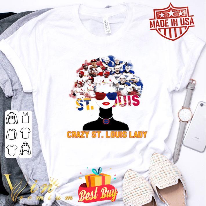 - St Louis Blues Crazy St Louis Lady shirt