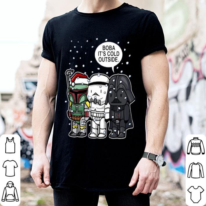 - Star Wars Boba it's cold outside Christmas shirt