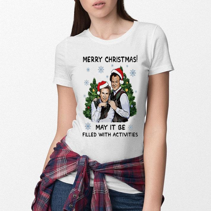 - Step brothers Merry Christmas may it be filled with activities shirt