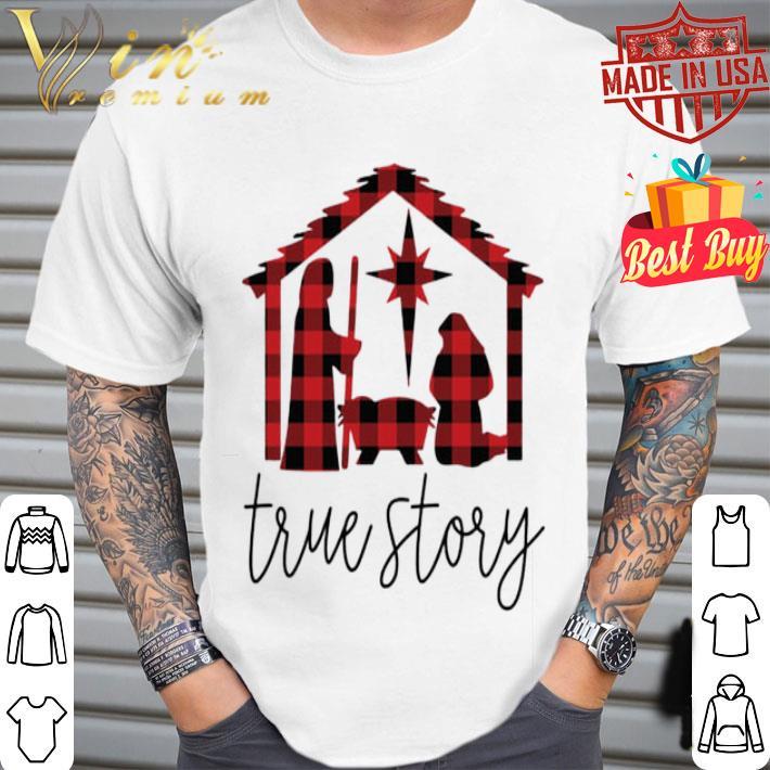 - True Story Jesus Christmas shirt