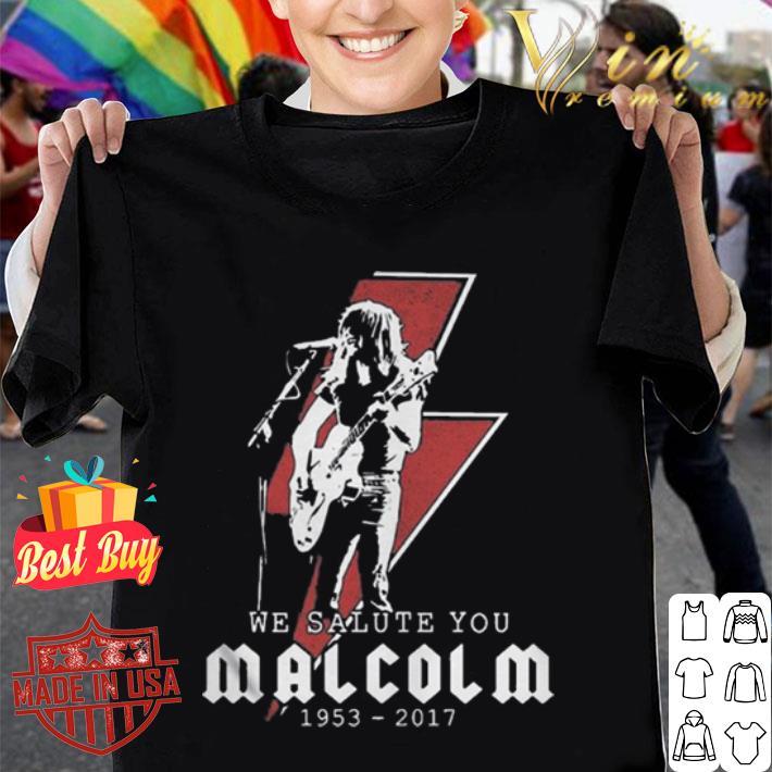 - We salute you Rip Malcolm Young 1953 2017 shirt