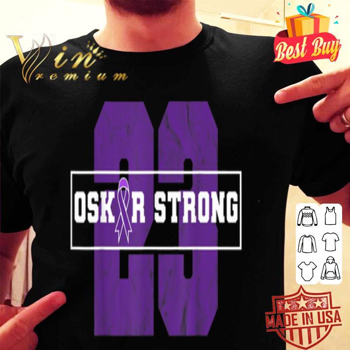 - 23 Purple Ribbon Oskar Strong Fight Against Cancer shirt