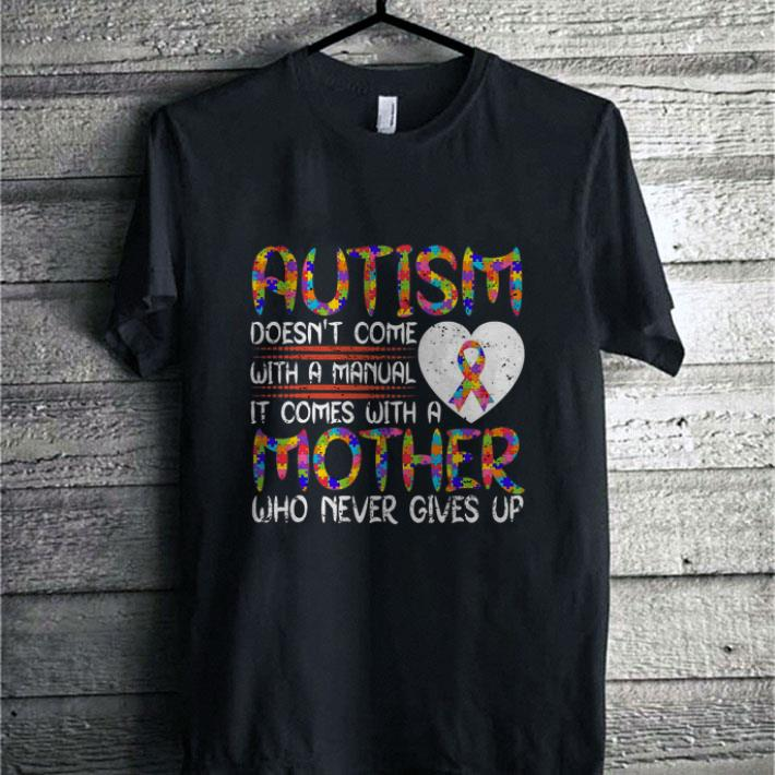- Autism Breast Cancer doesn't come with a manual it come mother shirt