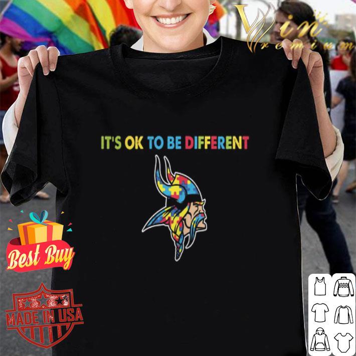 - Autism It's ok to be different Minnesota Vikings shirt