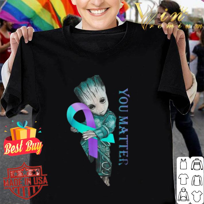 - Baby Groot Suicide Prevention Awareness you matter shirt