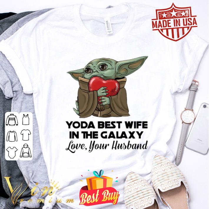 - Baby Yoda best wife in the galaxy love your husband shirt