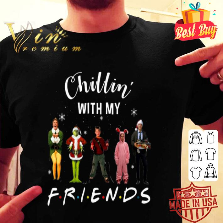 Chillin' with my Friends Grinch Elf Home Alone Characters shirt